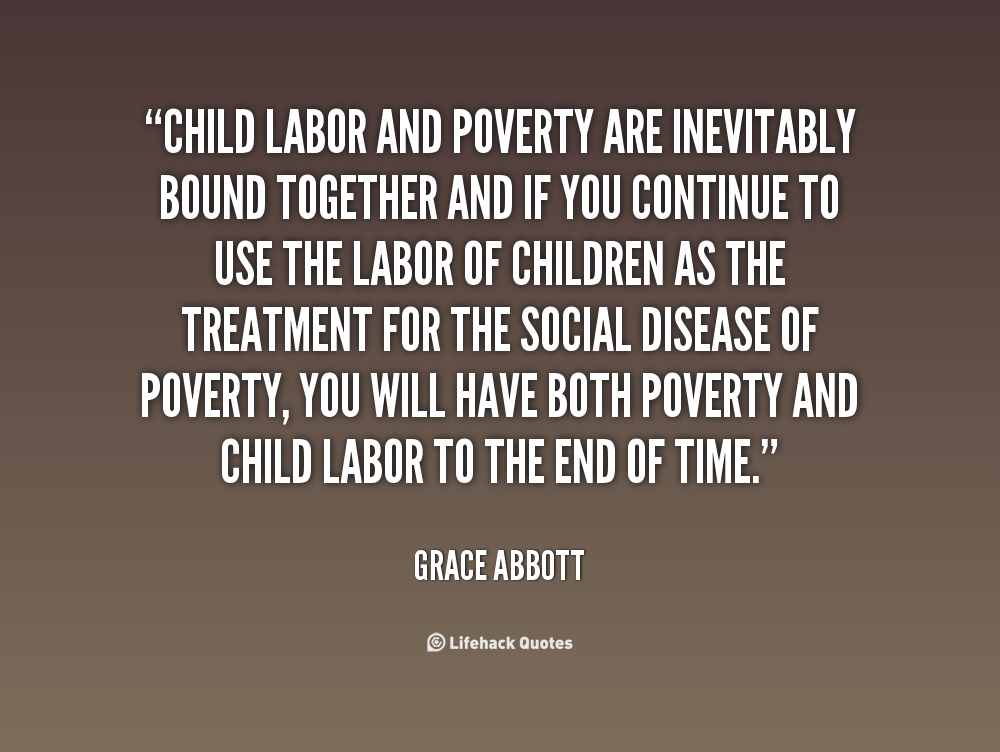 Quotes About Child Labour 39 Quotes