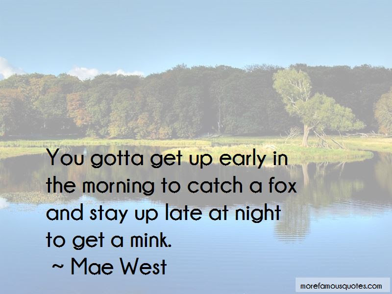 Quotes About Get Up Early Top 89 Get Up Early Quotes From Famous