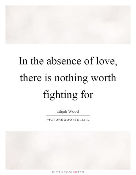 I Am Worth Fighting For Quotes