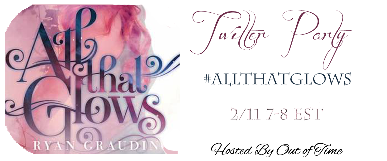 ryangraudin:  February 11th. 7-8 pm EST. ALL THAT GLOWS Twitter party. Be there!  Ryan stops by my blog tomorrow for an interview. I'm loving reading All that Glows! I'm looking forward to discussing it more at the Twitter Party!!!