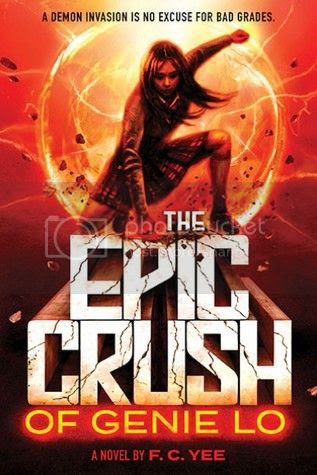 The Epic Crush of Genie Lo by F. C. Yee