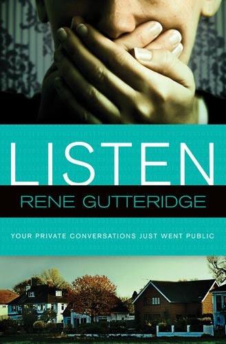 Listen by Rene Gutteridge