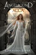 Title: Acca, Author: Christina Bauer