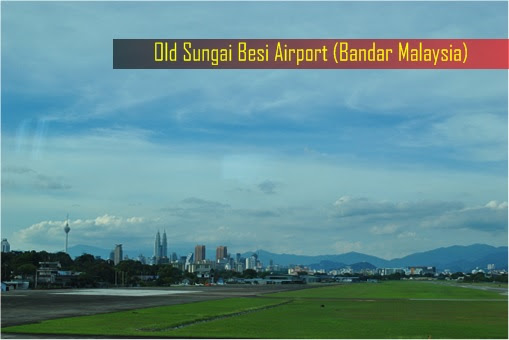 Old Sungai Besi Airport - Land View