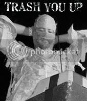 trash you up