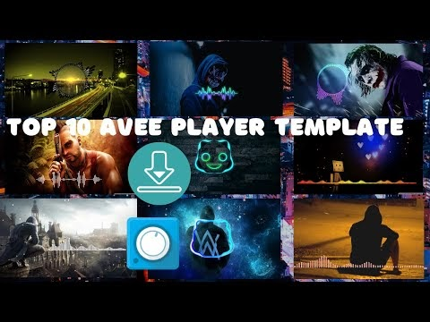 Top 10 New Amazing Avee Player Template Free Download 2020