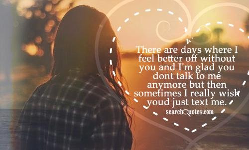 Feel Better Girlfriend Quotes Quotations Sayings 2019