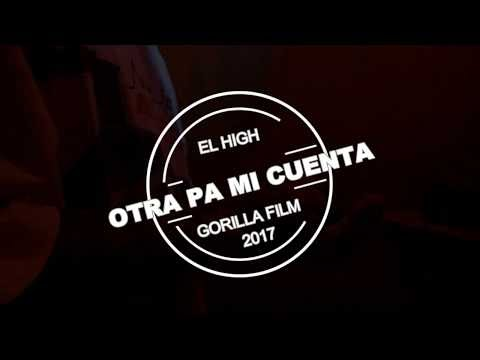 THE HIGH - Otra pa mi cuenta (Video) 2017 [ Colombia ]