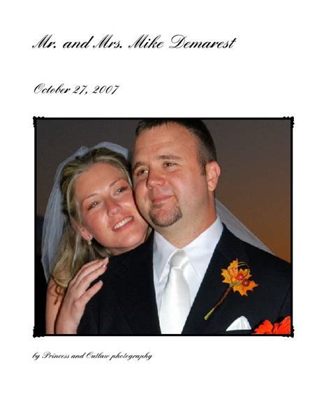 Mr. and Mrs. Mike Demarest by Princess and Outlaw