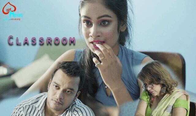 Classroom (2021) - LoveMovies WEB Series Season 1 (EP 1&2 Added)