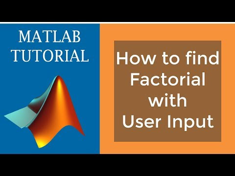 Find factorial on MATLAB with user input | Video Tutorial