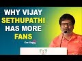 Why Vijay sethupathy Has more Fans- Vivek speech