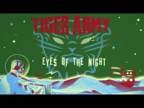 "Tiger Army - New Song ""Eyes Of The Night"""