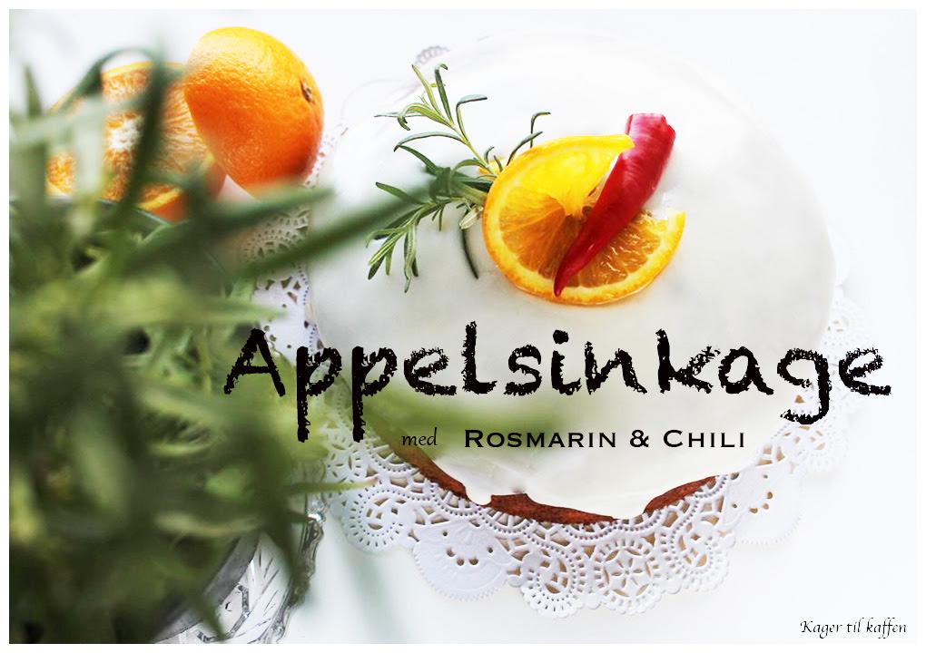 http://kagertilkaffen.dk/2013/11/08/appelsinkage-med-rosmain-chili/