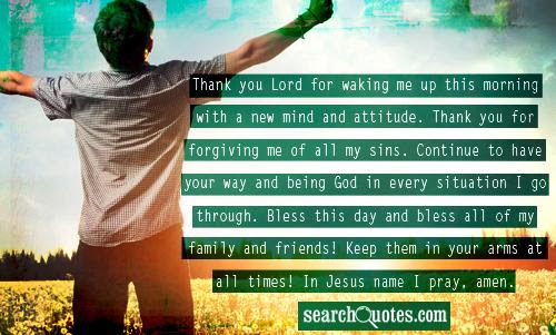 Thank You Lord For Waking Me Up This Morning With A New Mind And