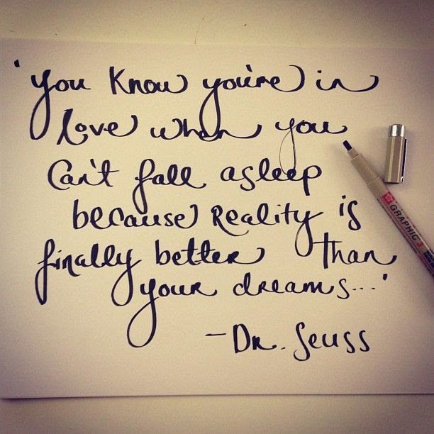 You Know You Are In Love Dr Suess Quote Pictures Photos And Images