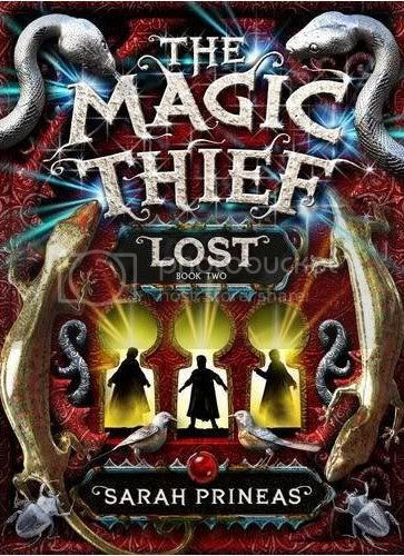 The Magic Theif: Lost by Sarah Prineas