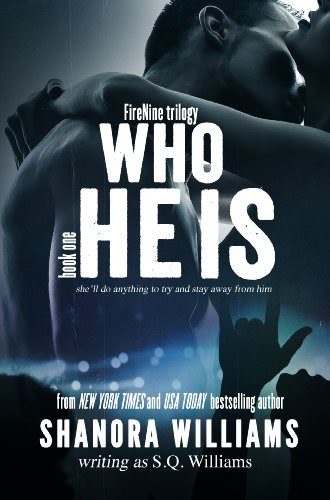 Who He Is (FireNine #1) by S. Q. Williams