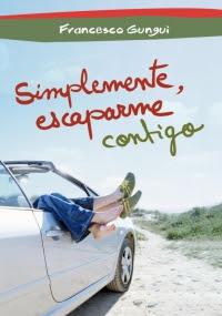 Simplemente, escaparme contigo (Francesco Gungui)