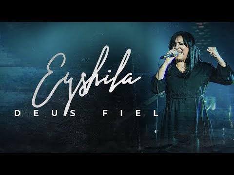 (clipe) Deus fiel - Eyshila