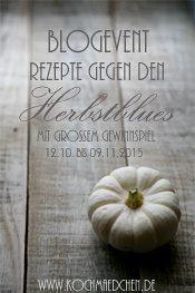 http://www.kochmaedchen.de/wp-content/uploads/2015/10/Banner-Blogevent_Rezepte-gegen-den-Herbstblues.jpg