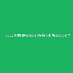 Png Png Portable Network Graphics Ne Demek Anlami Nedir Com