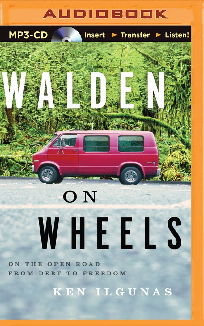 Walden on Wheels: On the Open Road from Debt to Freedom: Ken ...