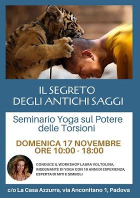 Il Segreto degli antichi Saggi - seminario Yoga sul potere delle Torsioni