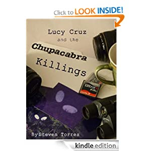 Lucy Cruz and the Chupacabra Killings
