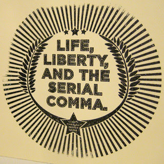 Life, Liberty, and the Serial Comma