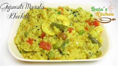 gujarati masala khichdi recipe indian vegetarian recipe