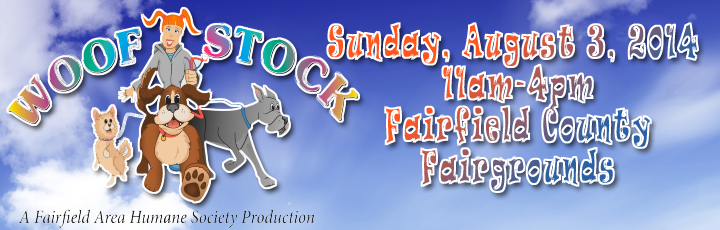 Woof Stock 2014 - Sunday, August 3, 2014, 11am to 4pm at the Fairfield County Fairgrounds - Lancaster, Ohio