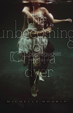 THE UNBECOMING OF MARA DYER BY MICHELLE HODKIN