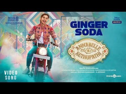 Annabelle Sethupathi | Ginger Soda Video Song