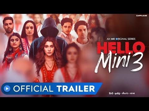 Hello Mini 3 Official Trailer