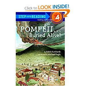 Pompeii...Buried Alive! (Step-Into-Reading, Step 4)