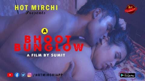 Bhoot Bungalow (2021) - HotMirchi Short Film