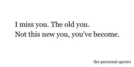 Miss Old You Quotes Tumblr