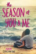 Title: The Season of You & Me, Author: Robin Constantine