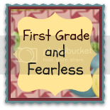 First Grade and Fearless