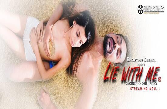 Lie With Me (2021) - BindasTimes Short Film
