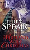 A Highland Wolf Christmas (Heart of the Wolf) by Terry Spear