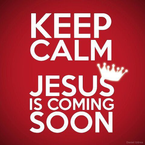 ❥ Jesus is Coming Soon