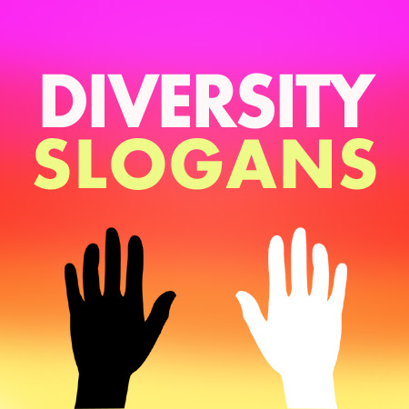 Diversity Slogans And Sayings