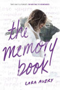 Title: The Memory Book, Author: Lara Avery