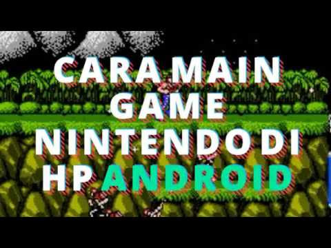 Cara main game NINTENDO di HP android