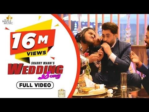 Wedding lyrics | Sharry Mann|Latest Punjabi Songs 2020