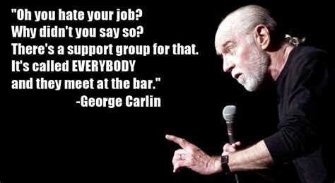 Quotes About Hating Your Job
