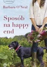 Sposób na happy end - Barbara O'Neal