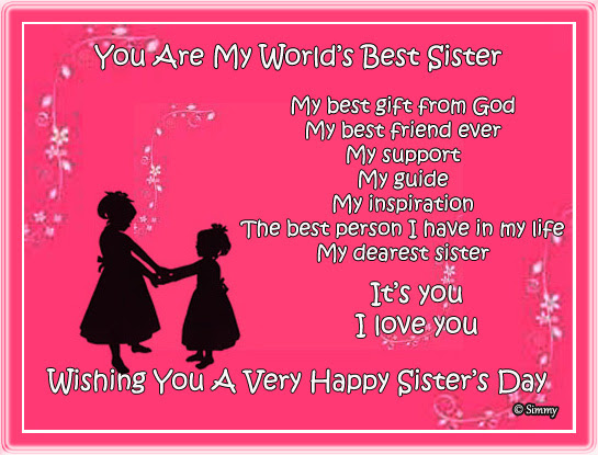 You Are My Worlds Best Sister Free Sisters Day Ecards 123 Greetings
